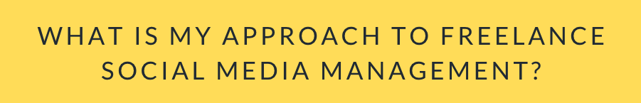 what is my approach to freelance social media management